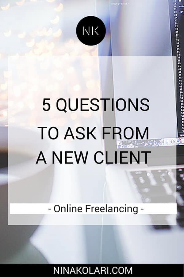 5 Questions Freelancer Should Ask From A New Client