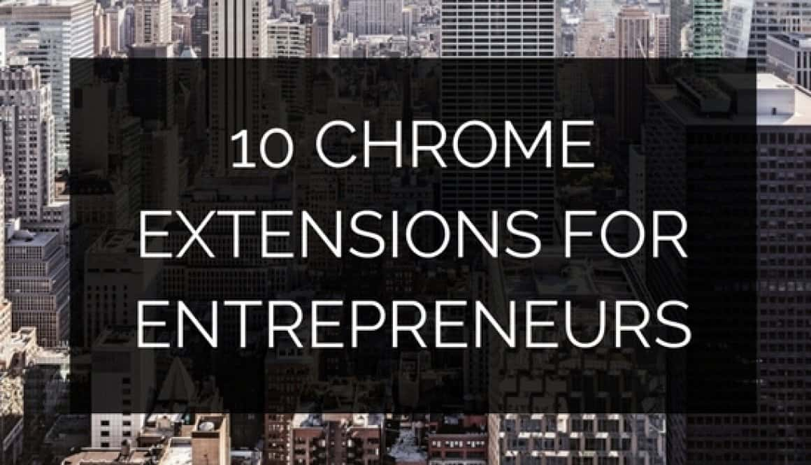 chrome extensions for entrepreneurs