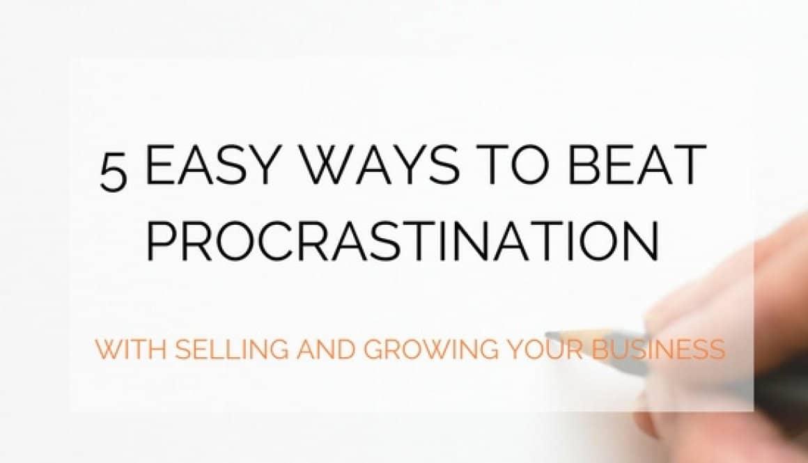 Easy Ways To Beat Procrastination podcast